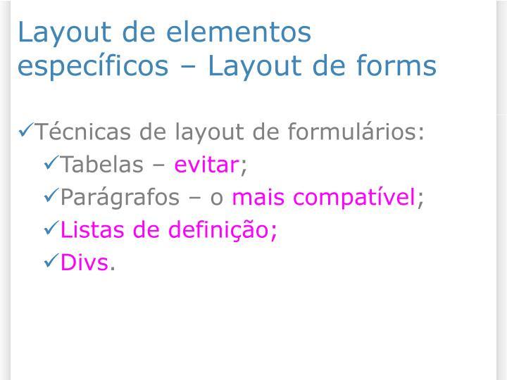 Layout de elementos específicos – Layout de forms