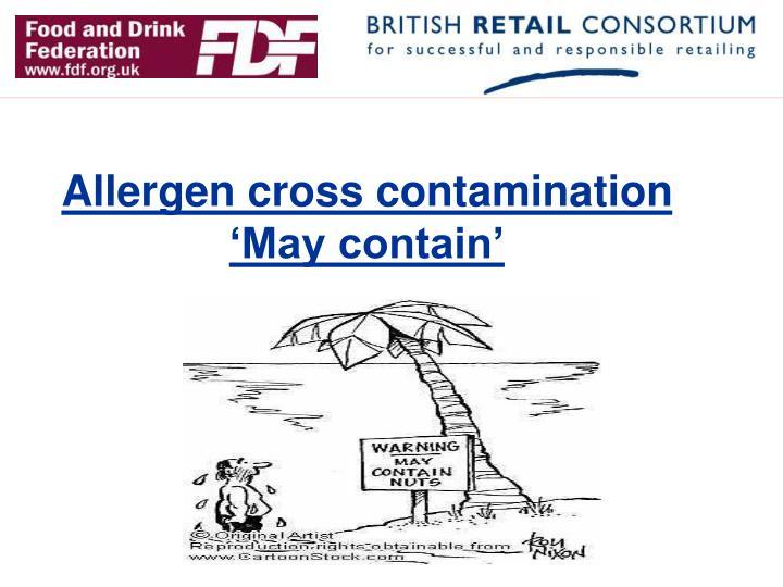 Allergen cross contamination