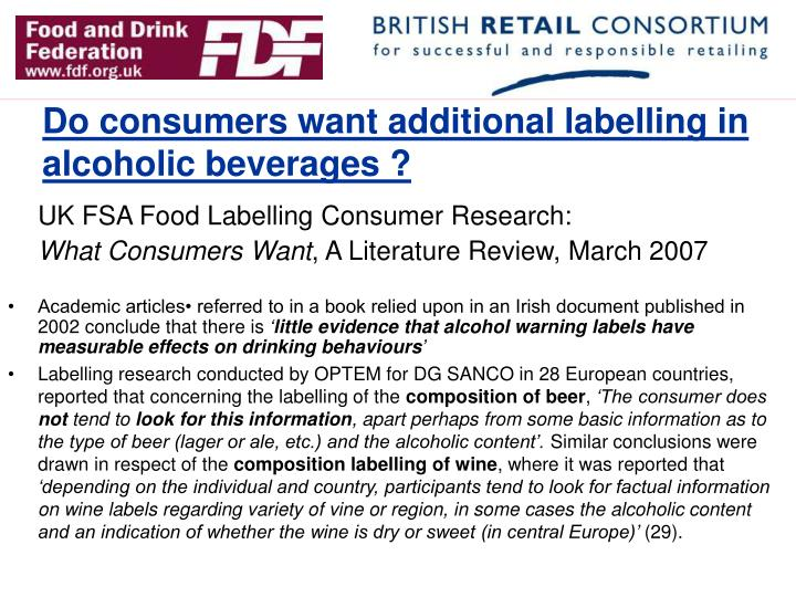 Do consumers want additional labelling in alcoholic beverages ?