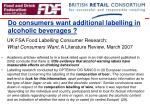 do consumers want additional labelling in alcoholic beverages