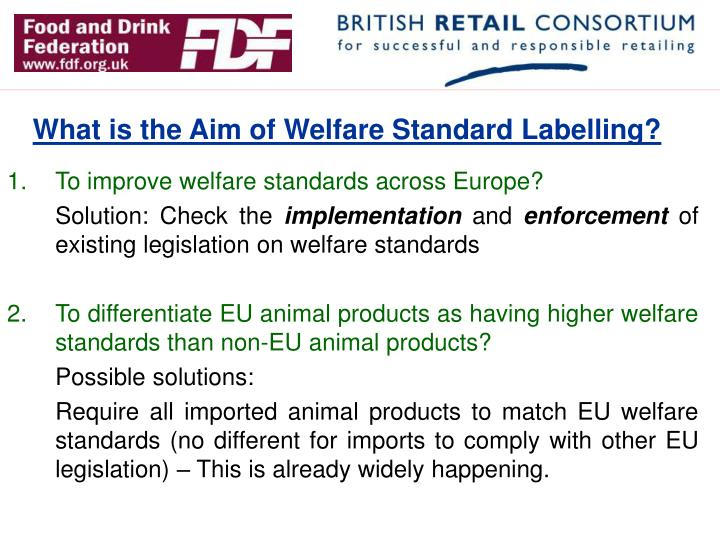 What is the Aim of Welfare Standard Labelling?