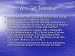 why get tested