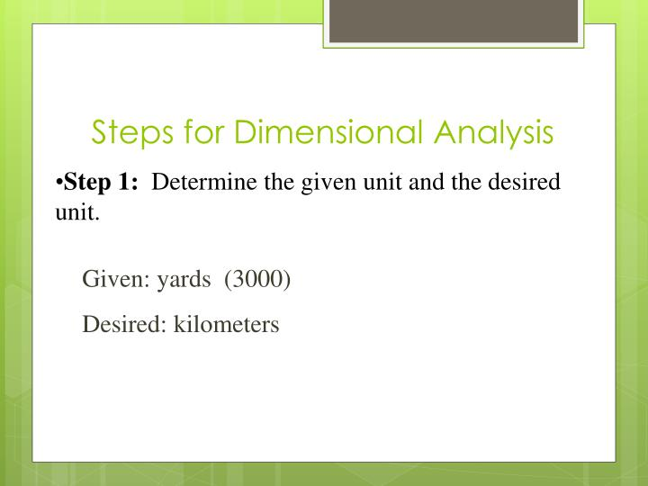 Steps for Dimensional Analysis