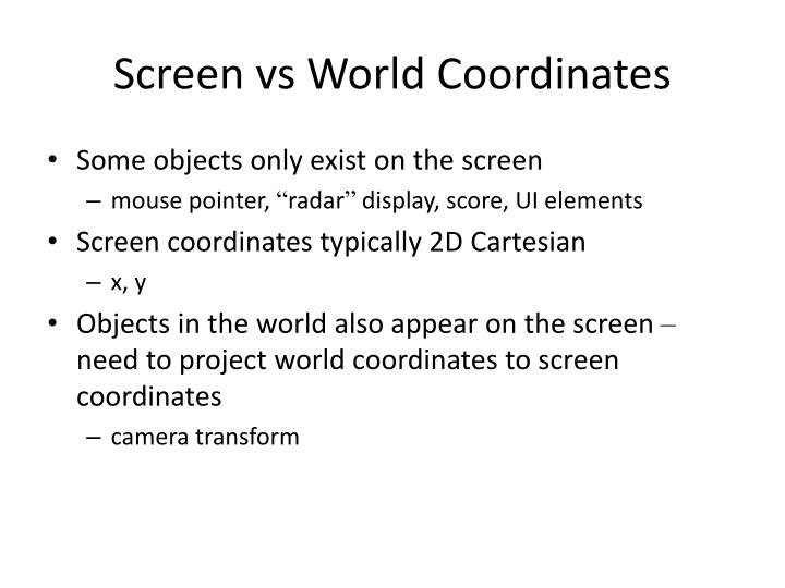 Screen vs World Coordinates