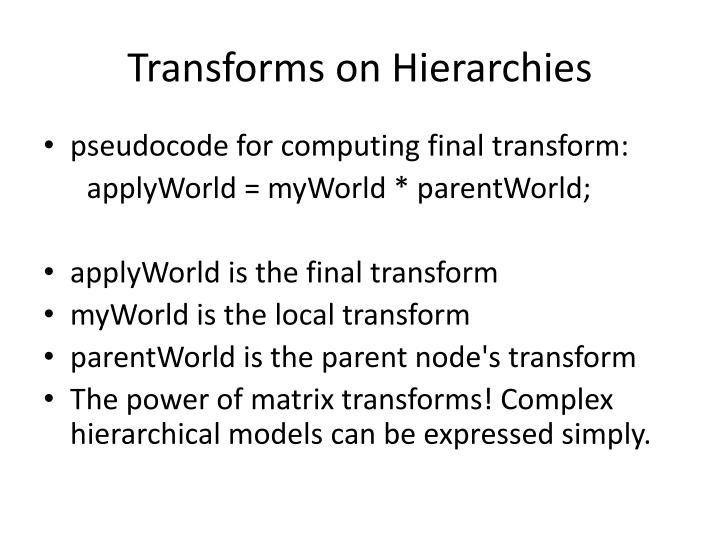Transforms on Hierarchies