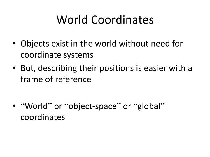 World Coordinates