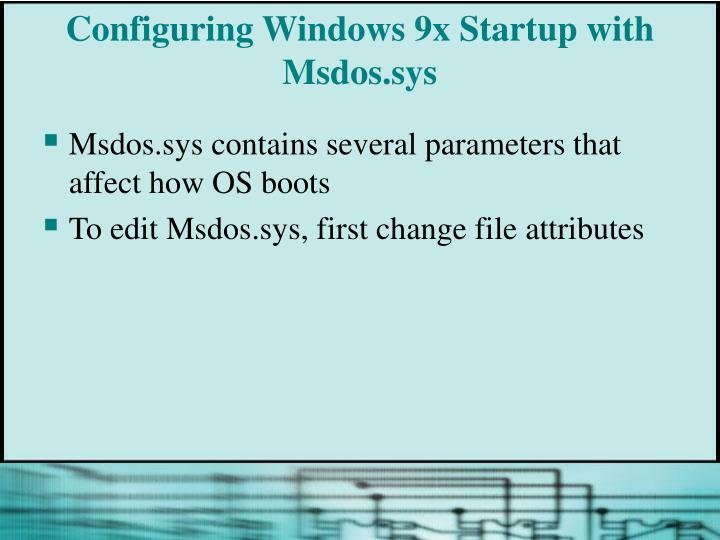 Configuring Windows 9x Startup with Msdos.sys