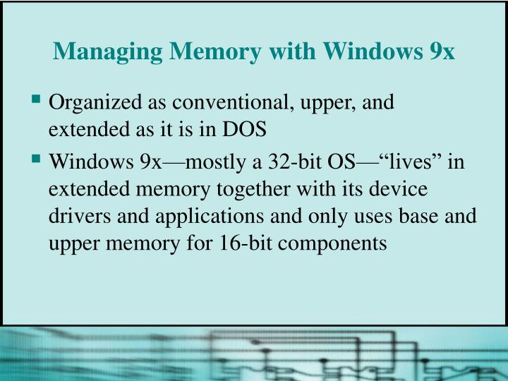 Managing Memory with Windows 9x