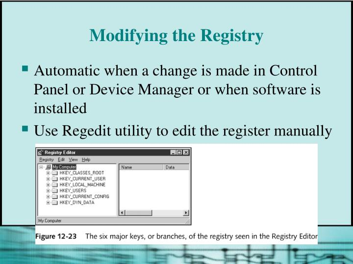 Modifying the Registry