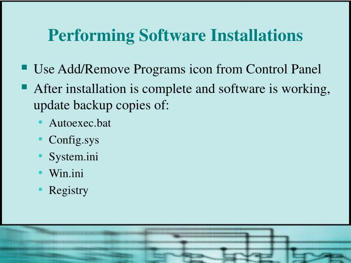 Performing Software Installations