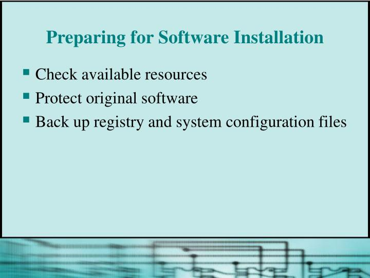 Preparing for Software Installation