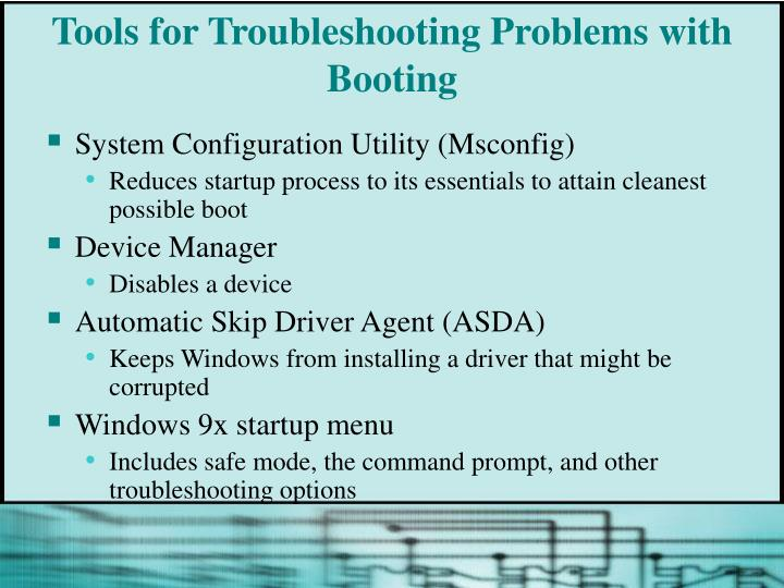 Tools for Troubleshooting Problems with Booting