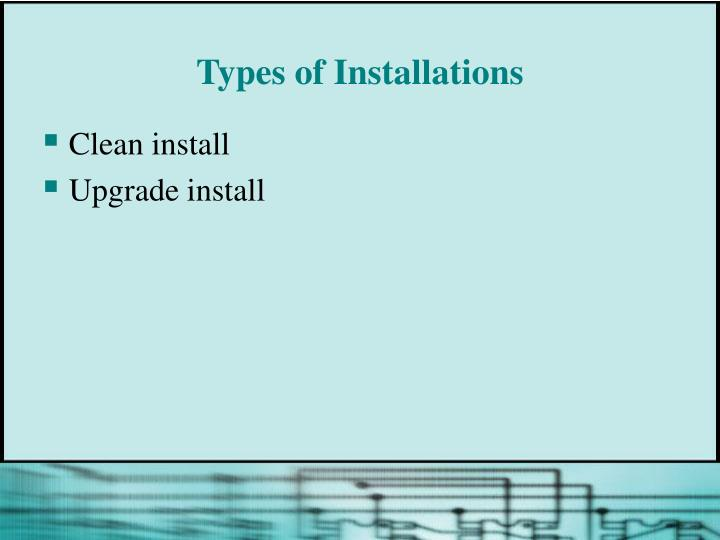 Types of Installations