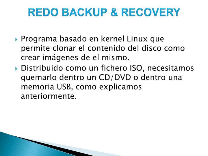 REDO BACKUP & RECOVERY