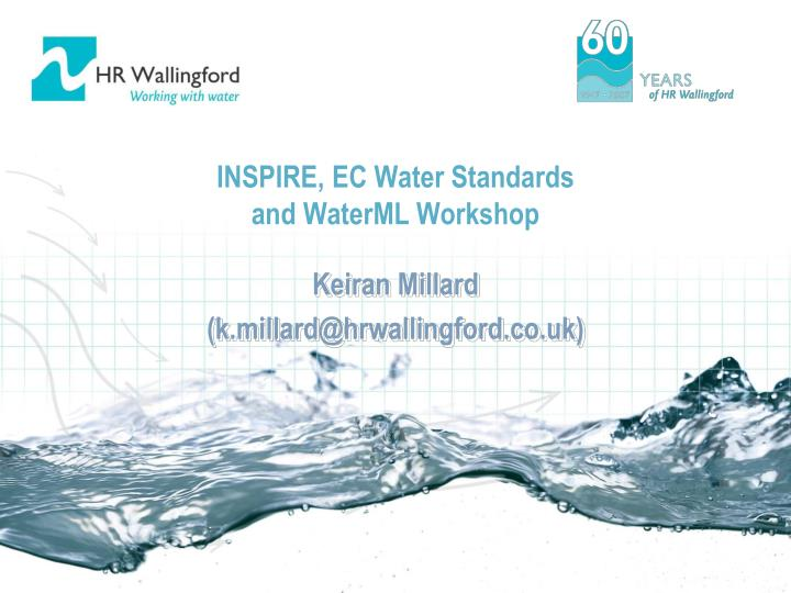 inspire ec water standards and waterml workshop