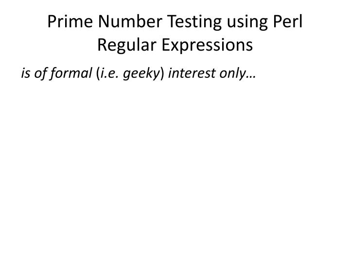 Prime Number Testing using Perl Regular Expressions