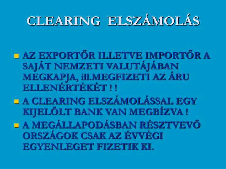 CLEARING  ELSZÁMOLÁS
