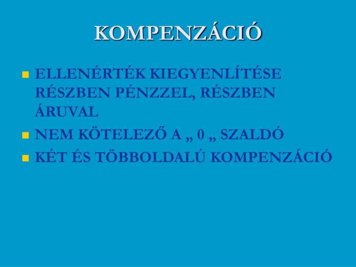 KOMPENZÁCIÓ