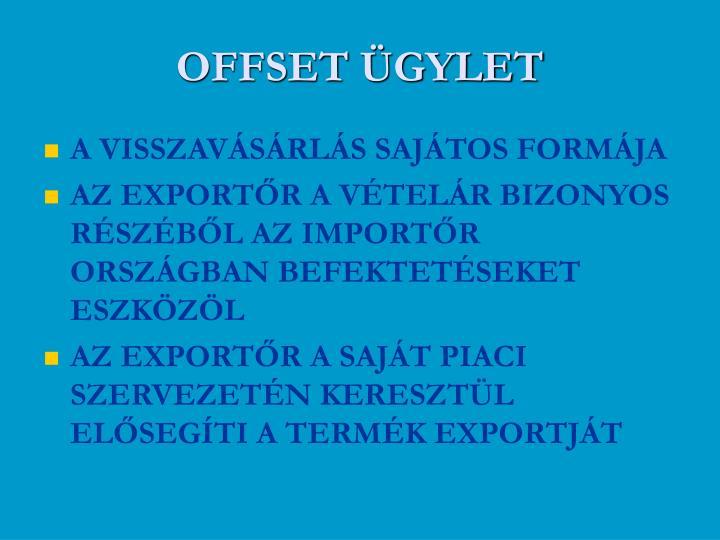 OFFSET ÜGYLET
