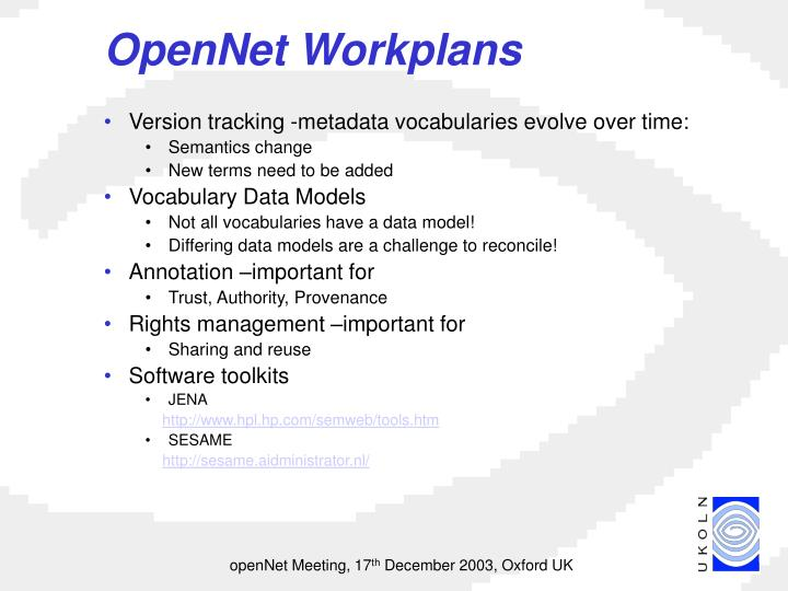 OpenNet Workplans