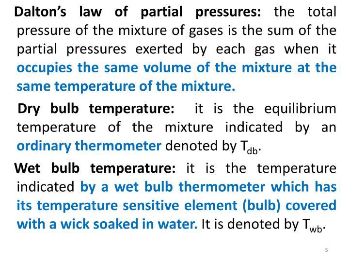 Dalton's law of partial pressures: