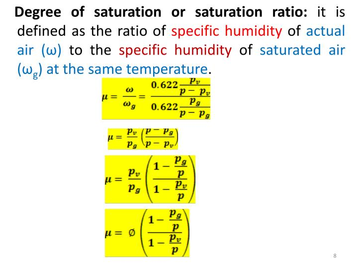 Degree of saturation or saturation ratio: