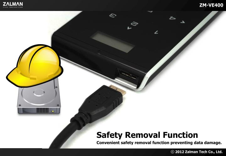 Safety Removal Function