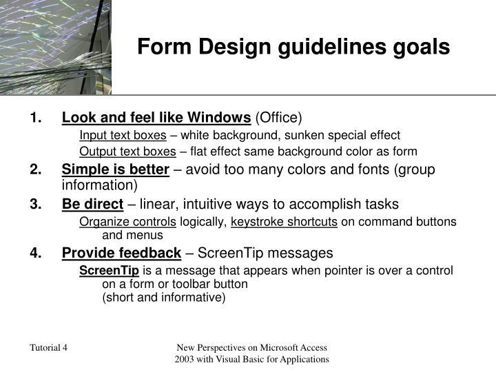 Form Design guidelines goals