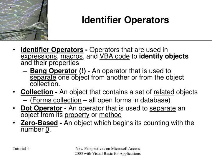 Identifier Operators