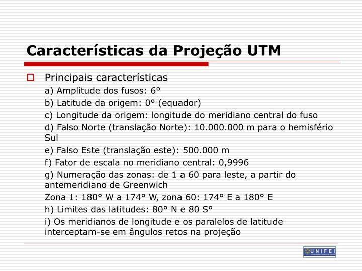Características da Projeção UTM