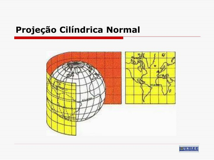 Projeção Cilíndrica Normal
