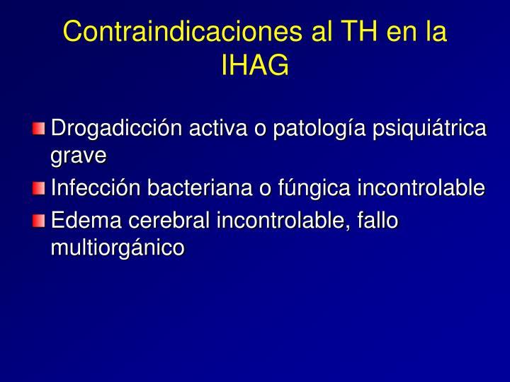 Contraindicaciones al TH en la IHAG