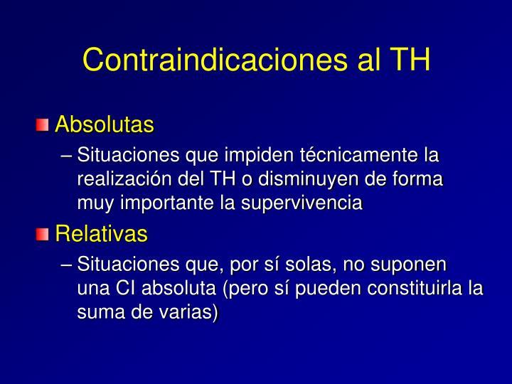 Contraindicaciones al TH