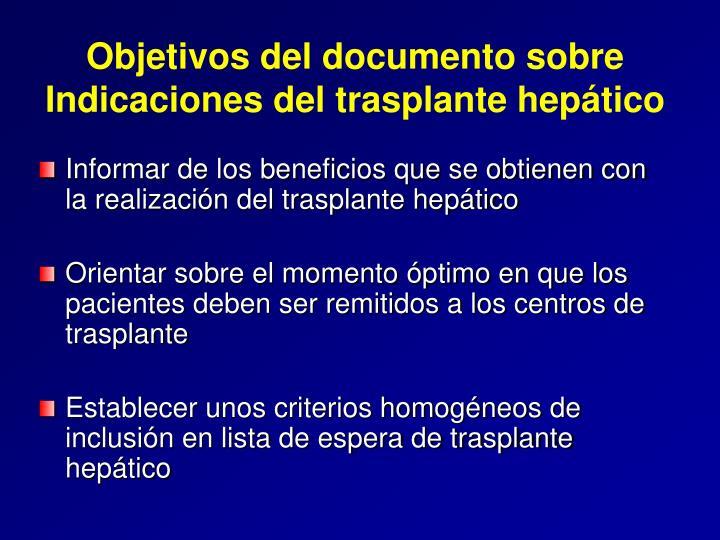 Objetivos del documento sobre Indicaciones del trasplante hepático