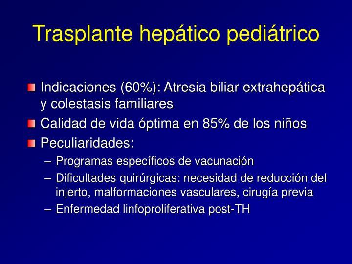 Trasplante hepático pediátrico