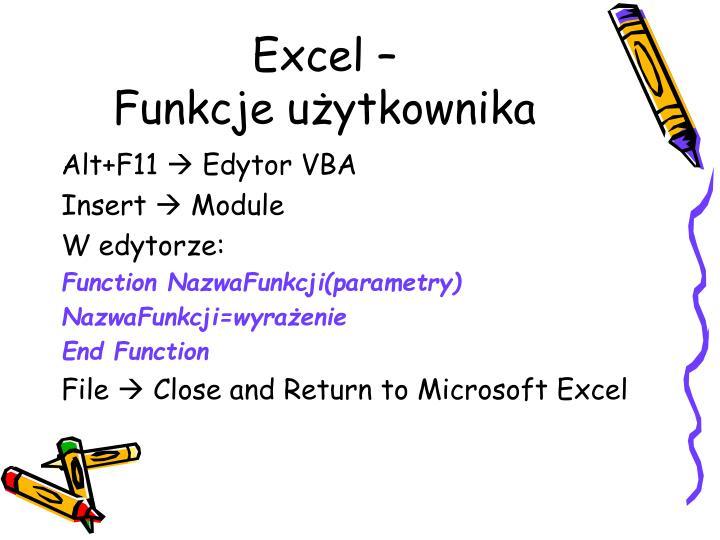Excel –                 Funkcje użytkownika