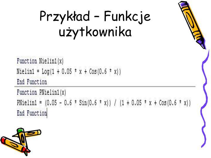 Przykład – Funkcje użytkownika
