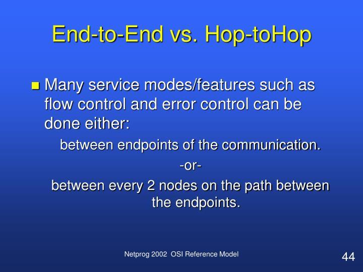 End-to-End vs. Hop-toHop