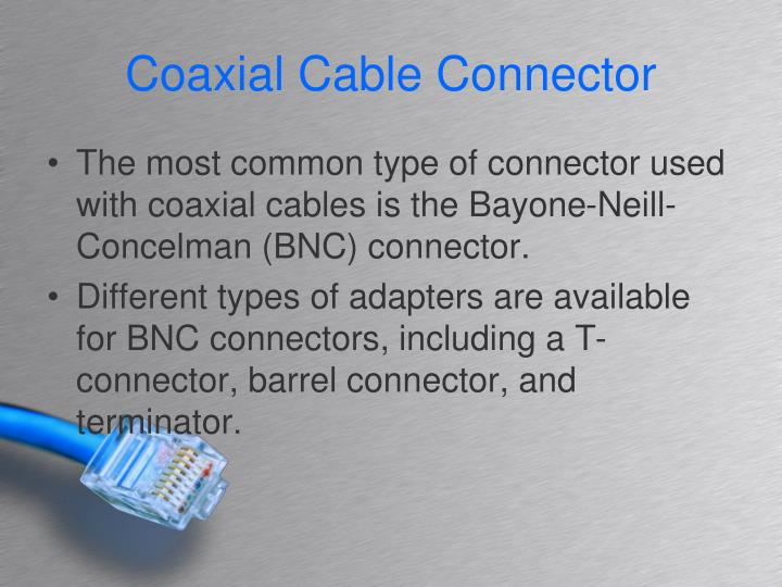Coaxial Cable Connector