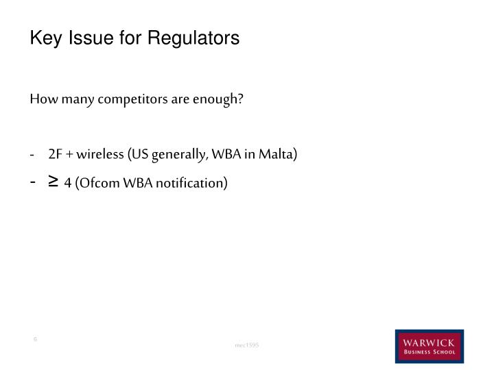 Key Issue for Regulators