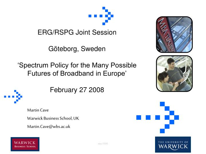 ERG/RSPG Joint Session