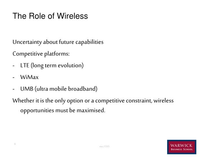 The Role of Wireless