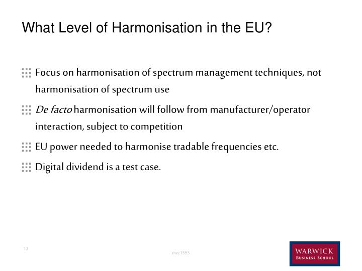 What Level of Harmonisation in the EU?