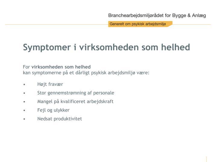 Symptomer i virksomheden som helhed