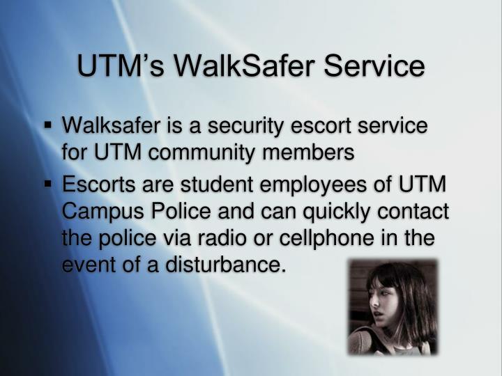 UTM's WalkSafer Service