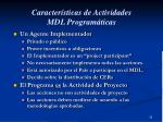 caracter sticas de actividades mdl program ticas