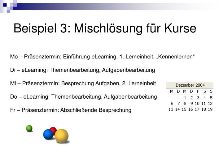 Beispiel 3: Mischlösung für Kurse
