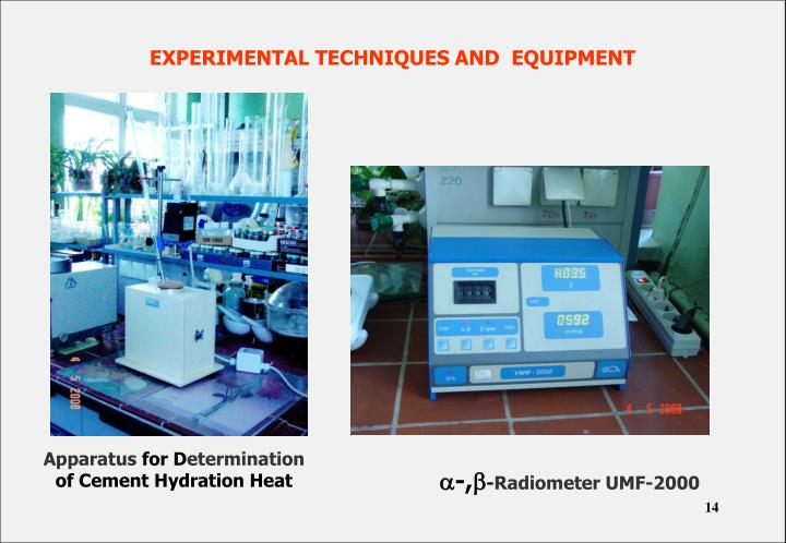 EXPERIMENTAL TECHNIQUES AND  EQUIPMENT