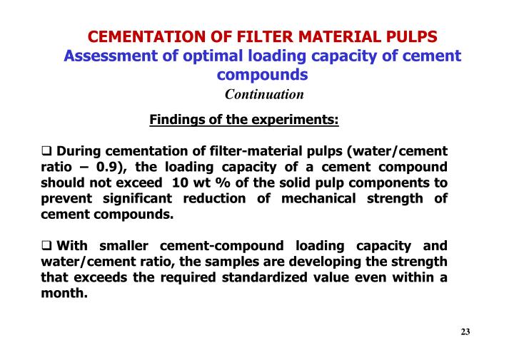 CEMENTATION OF FILTER MATERIAL PULPS
