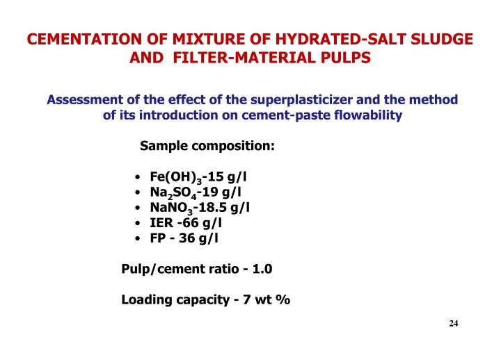 CEMENTATION OF MIXTURE OF HYDRATED-SALT SLUDGE            AND  FILTER-MATERIAL